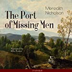 The Port of Missing Men | Meredith Nicholson