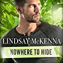 Nowhere to Hide: Delos, Book 1 Audiobook by Lindsay McKenna Narrated by Johanna Parker