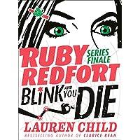 Ruby Redfort (6) - Blink and You Die