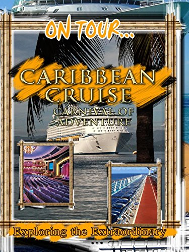 on-tour-caribbean-cruise-carnival-of-adventure