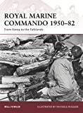 img - for Royal Marine Commando 1950 82: From Korea to the Falklands (Warrior) book / textbook / text book