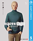 ROUTE END 5 (ジャンプコミックスDIGITAL)