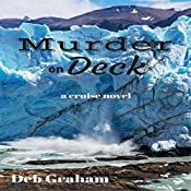 Murder On Deck: Jerria Danson Mysteries, Volume 2 | Deb Graham