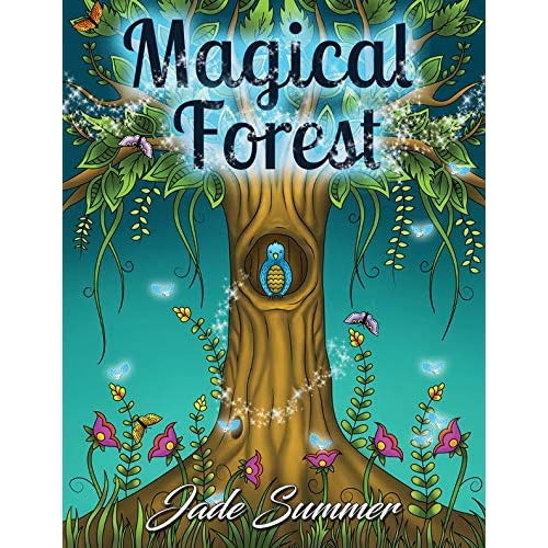 Amazon Magical Forest An Adult Coloring Book With Enchanted Animals Cute Fantasy Scenes And Beautiful Flower Designs For Relaxation