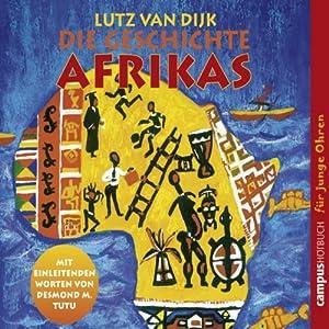 Die Geschichte Afrikas Hörbuch