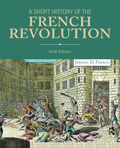 A Short History of the French Revolution (History French Revolution)