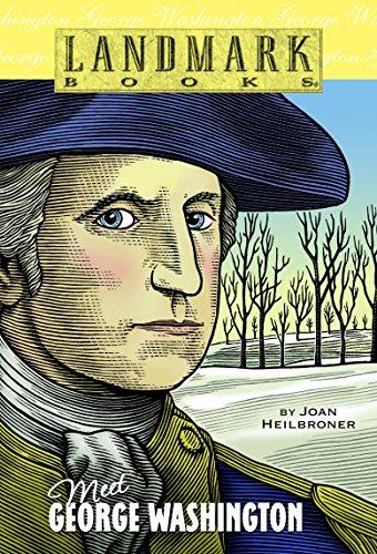 Meet George Washington (Landmark ()