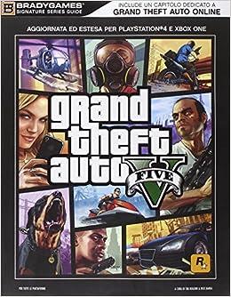 Grand theft auto V. Guida strategica ufficiale: Amazon.es: Brady ...