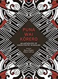 Puna Wai Korero: An Anthology of Maori Poetry in