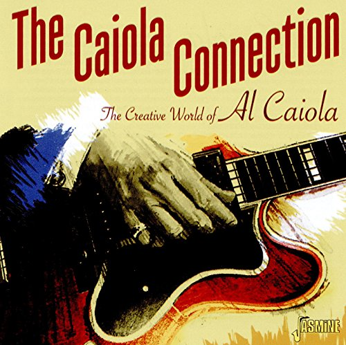 Caiola Connection Creative World Of Al Caiola for sale  Delivered anywhere in Canada