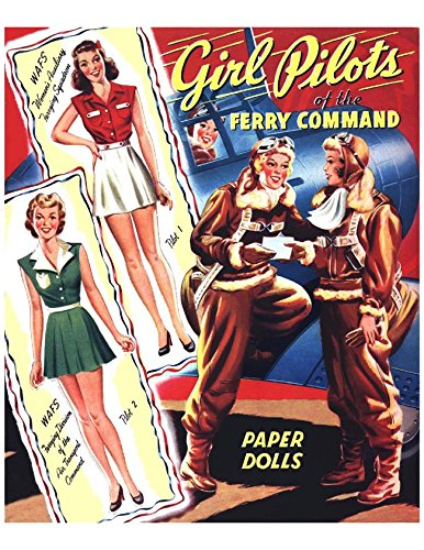 #0275- Girl Pilots of the Ferry Command 1943 Restored Paper Doll Book PDF