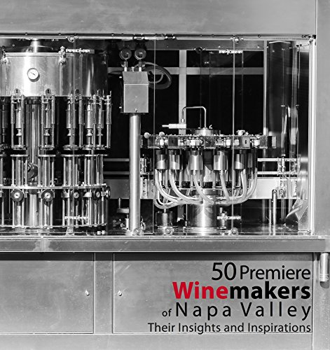 Best Napa Valley Wine - The Kitchen Queen 50 Premiere Winemakers of Napa Valley: Their Insights and Inspirations Hardcover Photo Book, Best Seller Coffee Table Display Hardcover Wine Book Gift