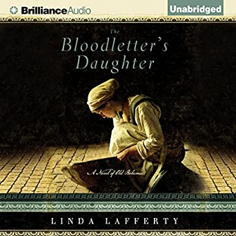 Amazon com: The Bloodletter's Daughter: A Novel of Old Bohemia