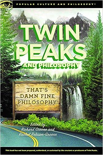 5199ed1ba53c Amazon.com: Twin Peaks and Philosophy: That's Damn Fine Philosophy ...