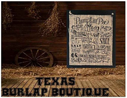 JUST MADE: Halloween Collection: Pumpkin Pie recipe Burlap Country Rustic Chic Wedding Sign Western Home Décor Sign]()