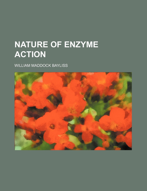 Nature of enzyme action pdf epub