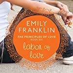 Labor of Love | Emily Franklin