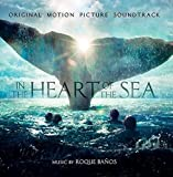 In The Heart Of The Sea: Original Motion Picture Soundtrack