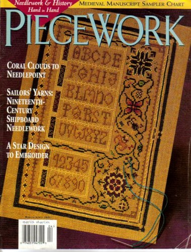 Coral Needlepoint - Piecework - March/April 2001 (Coral Clouds To Needlepoint, Sailor's Yarn: Nineteenth-Century Shipboard Needlework, Volume IX)