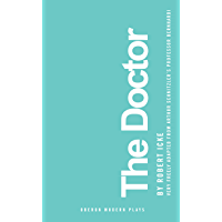 The Doctor (Oberon Modern Plays) (English Edition)