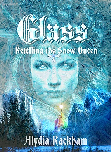 Glass: Retelling the Snow Queen