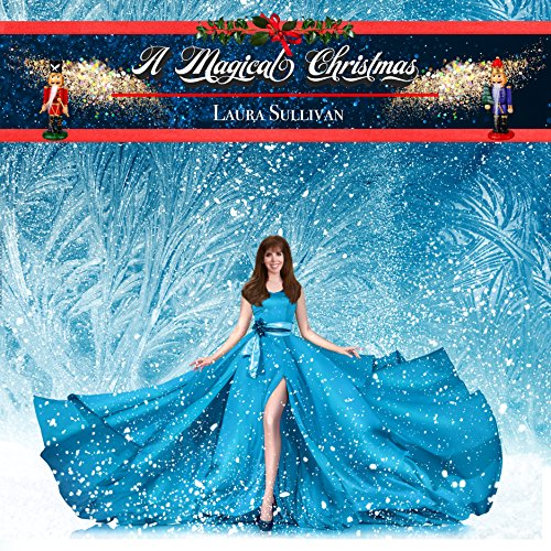 A Magical Christmas: Instrumental Holiday Music, Greatest Hits, The Nutcracker, Relaxing Background Classics