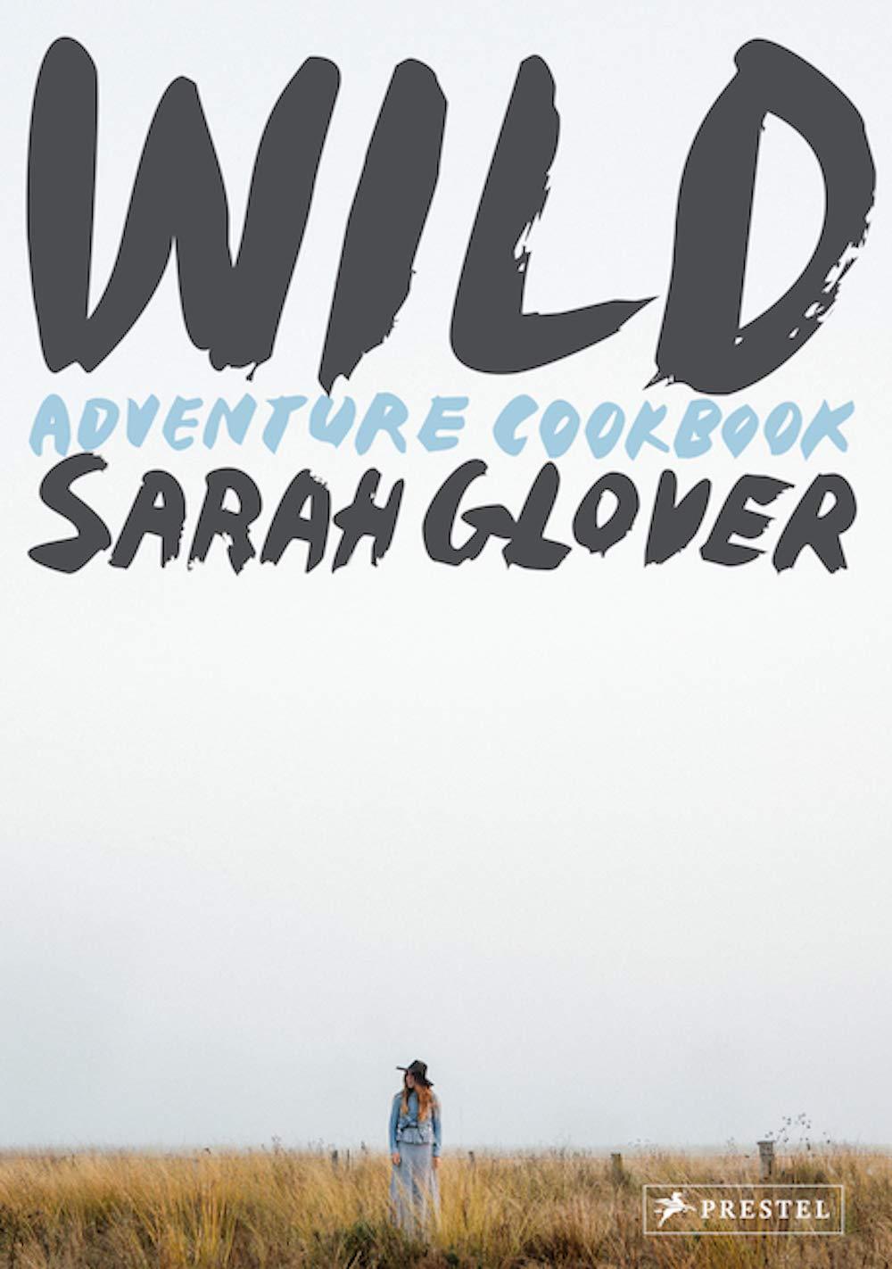 Wild: Adventure Cookbook by Prestel