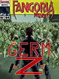 DVD : Fangoria Presents Germ Z