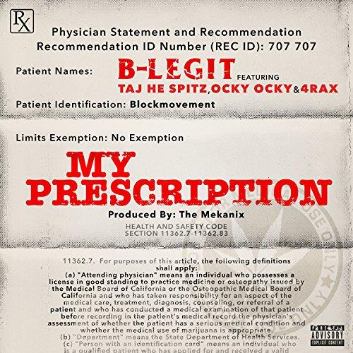 Amazon.com: My Prescription (feat. Taj He Spitz, Ocky Ocky