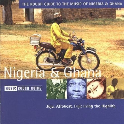 Rough Guide to Nigeria & Ghana by World Music Network