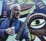 Like That by Jeff Richman (2010-08-17)
