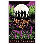 Meddling Kids: A Novel | Edgar Cantero