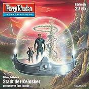 Stadt der Kelosker (Perry Rhodan 2775) | Oliver Fröhlich