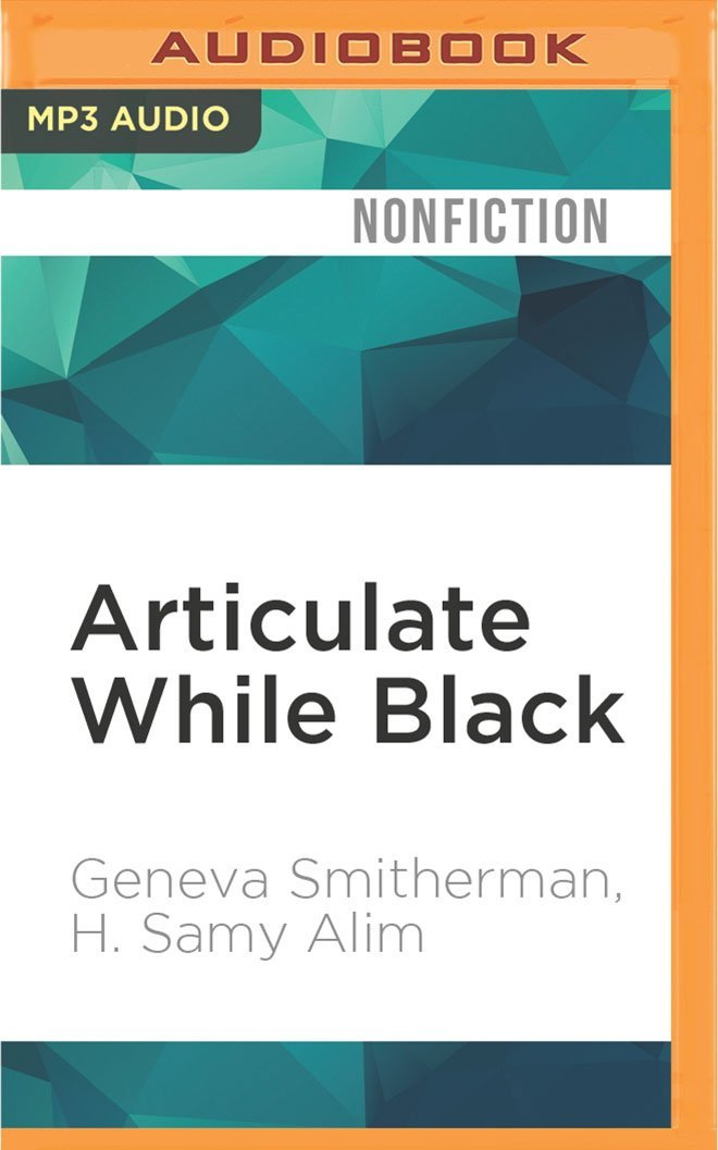 Download Articulate While Black: Barack Obama, Language, and Race in the U.S ebook