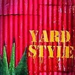 YARD STYLE (Vinyl)