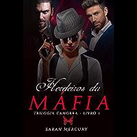 Herdeiros da Máfia (Trilogia Camorra - Livro 3)