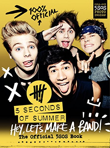 hey-lets-make-a-band-the-official-5sos-book