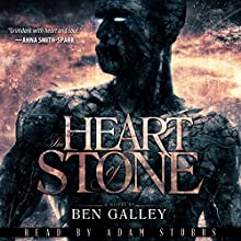 The Heart of Stone Audiobook by Ben Galley Narrated by Adam Stubbs