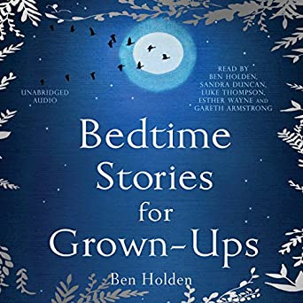 Amazon com: Bedtime Stories for Grown-ups (Audible Audio
