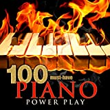 100 Must-Have Piano Power Play Album Cover