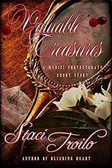Valuable Treasures (Medici Protectorate) by [Troilo, Staci]