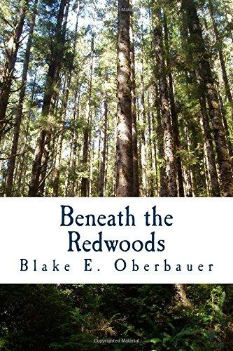 Read Online Beneath the Redwoods (The Redwoods Trilogy) (Volume 1) ebook