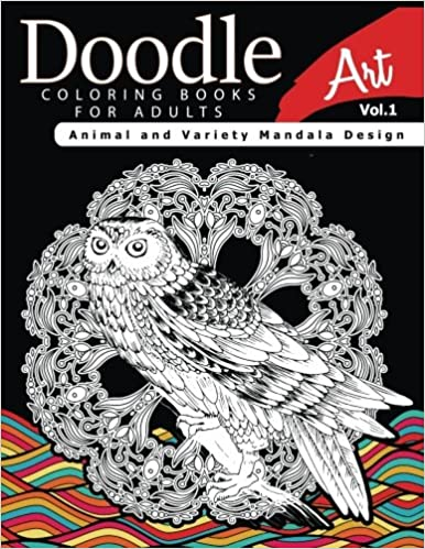 Doodle Coloring Books For Adults Art Vol1 Animal And Variety Mandala Design Amazoncouk Linda A Fidler Invasion Book 9781541130760