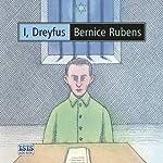 I, Dreyfus | Bernice Rubens