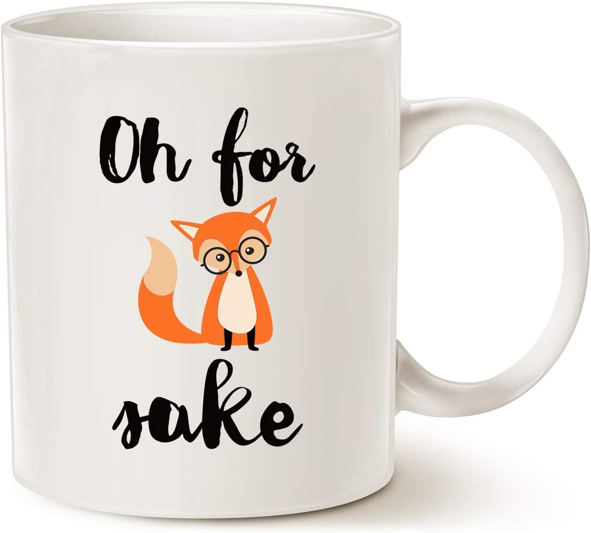 Mauag Funny Quote Fox Coffee Mug Oh For Fox Cute Fathers And Mothers Day Gifts Fun Cup White 11 Oz Amazon Ca Home Kitchen
