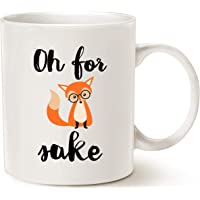 Funny Quote Fox Coffee Mug Christmas Gifts, Oh for Fox Unique Cute Christmas or Birthday Gifts for Friend Cute Porcelain Cup White 11 Oz