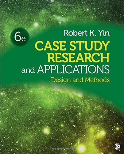 Case Study Research and Applications: Design and Methods by SAGE Publications, Inc