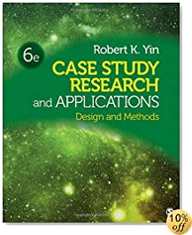 Case Study Research and Applications: Design and Methods