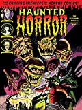 Haunted Horror: The Screaming Skulls! and Much More (Chilling Archives of Horror Comics)