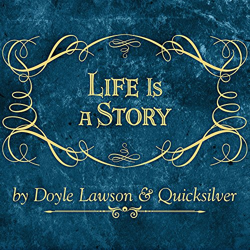 Life Is a Story
